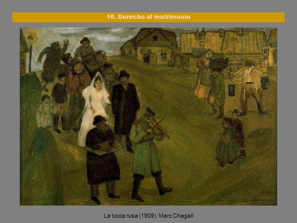 La boda rusa (1909). Marc Chagall 16. Derecho al matrimonio