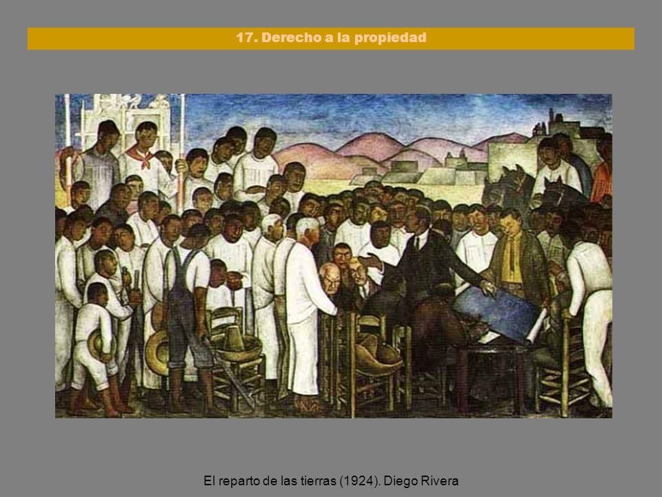 El reparto de las tierras (1924). Diego Rivera 17. Derecho a la propiedad