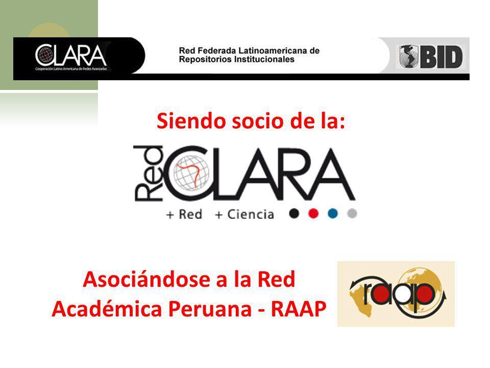 Siendo socio de la: Asociándose a la Red Académica Peruana - RAAP