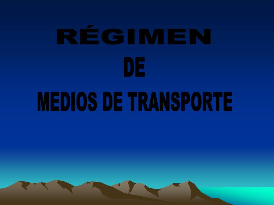 Quedan sometidos al régimen de medios de transporte cuando un medio de transporte sale del territorio aduanero, ya sea transportando pasajeros o mercaderías y permanecen en forma transitoria.