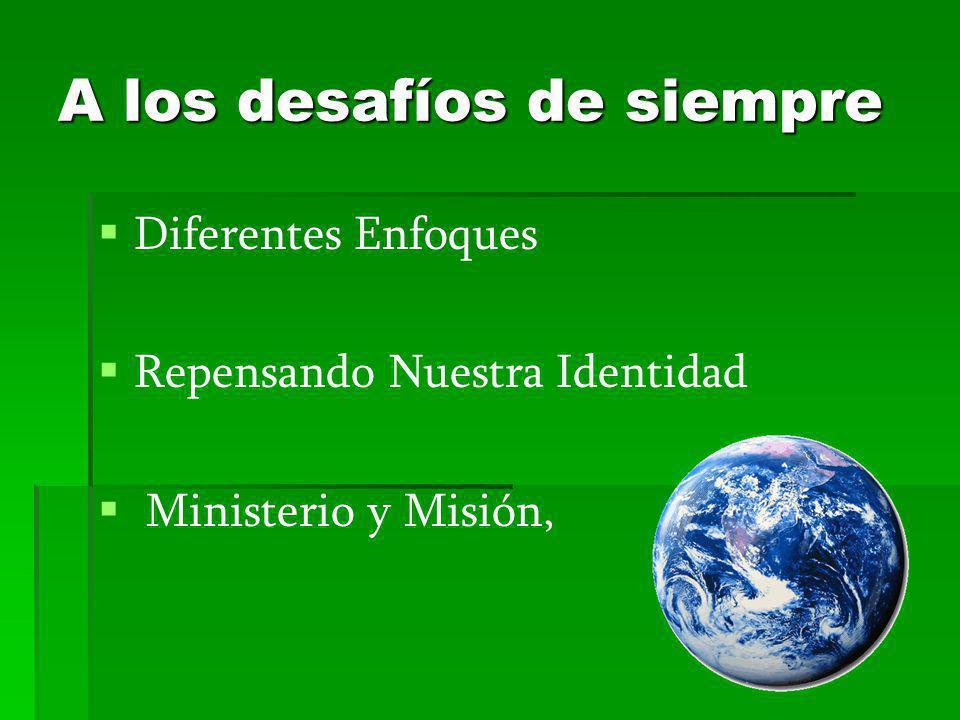 Diferentes Enfoques Repensando Nuestra Identidad Ministerio y Misión,