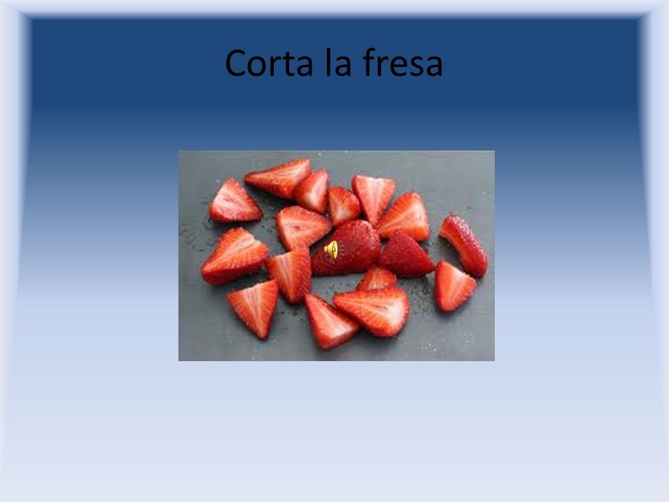 Lava la fresa