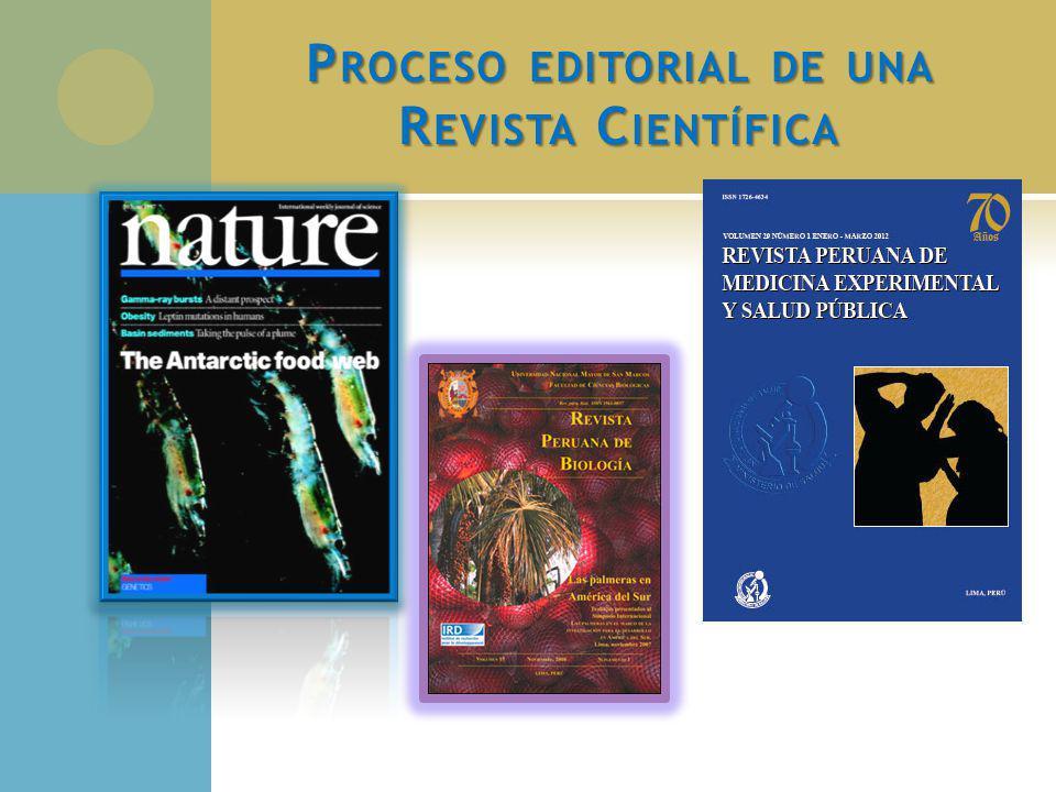 P ROCESO E DITORIAL Recepción del manuscrito: Cumple lo indicado en las normas.