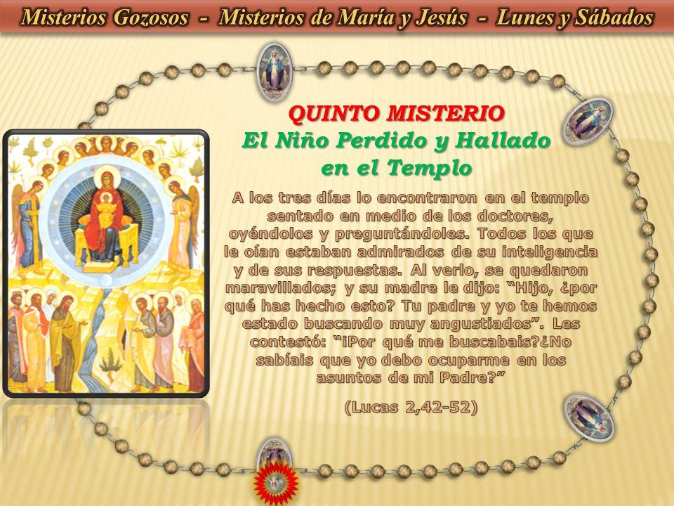 QUINTO MISTERIO El Niño Perdido y Hallado en el Templo