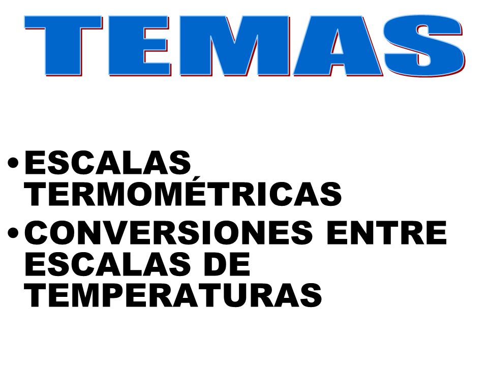 FORMULAS PARA CONVERTIR DE K a C° 1) °C = K – 273 PARA CONVERTIR DE ° C a K 2) K = °C + 273 PARA CONVERTIR DE °F A °C 3) °C = 5/9 (°F -32)