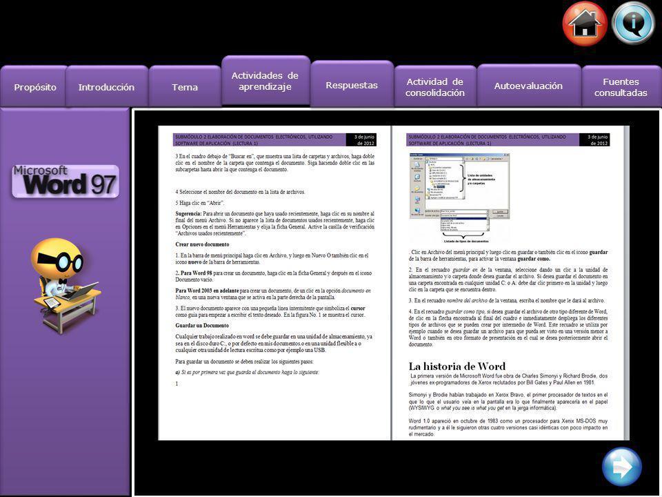 Propósito Introducción Actividad de consolidación Actividad de consolidación Fuentes consultadas Fuentes consultadas Tema Actividades de aprendizaje A