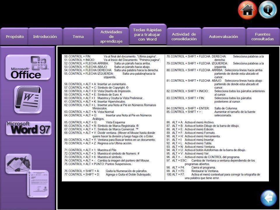Propósito Introducción Actividad de consolidación Actividad de consolidación Fuentes consultadas Fuentes consultadas Tema Teclas Rápidas para trabajar