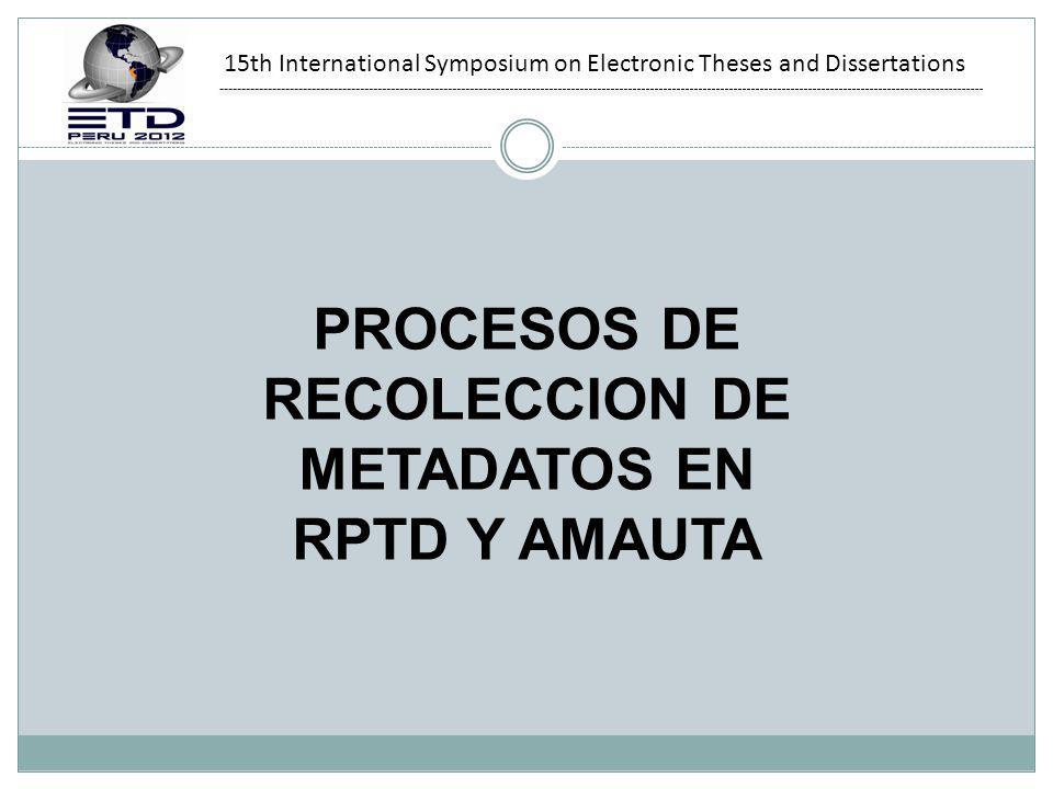 PROCESOS DE RECOLECCION DE METADATOS EN RPTD Y AMAUTA