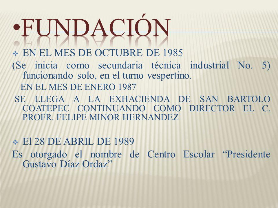 EN EL MES DE OCTUBRE DE 1985 (Se inicia como secundaria técnica industrial No. 5) funcionando solo, en el turno vespertino. EN EL MES DE ENERO 1987 SE