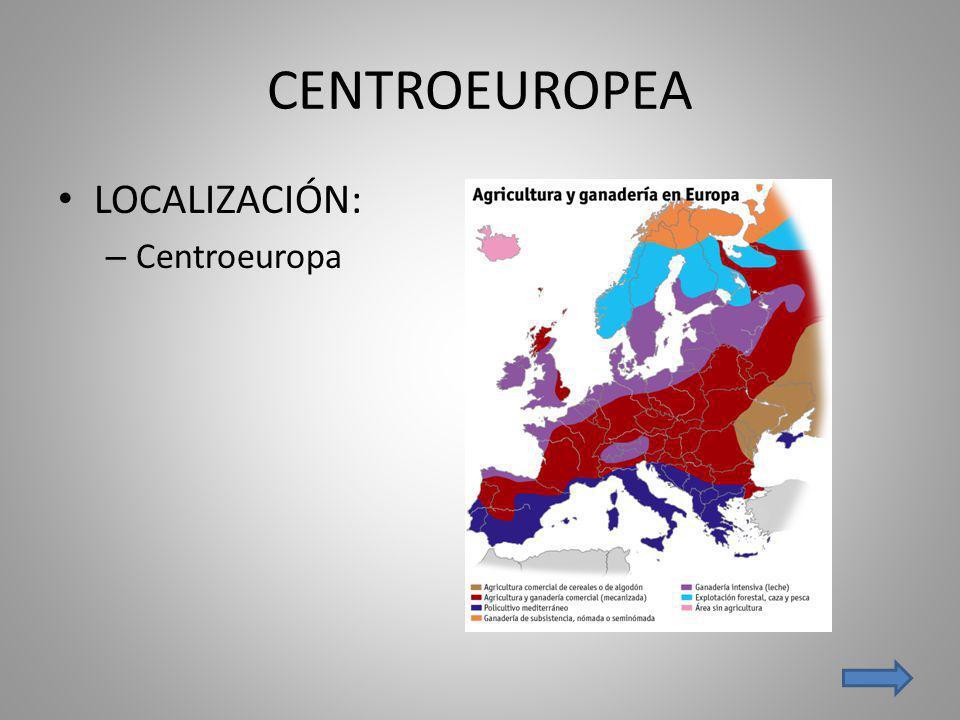 CENTROEUROPEA LOCALIZACIÓN: – Centroeuropa
