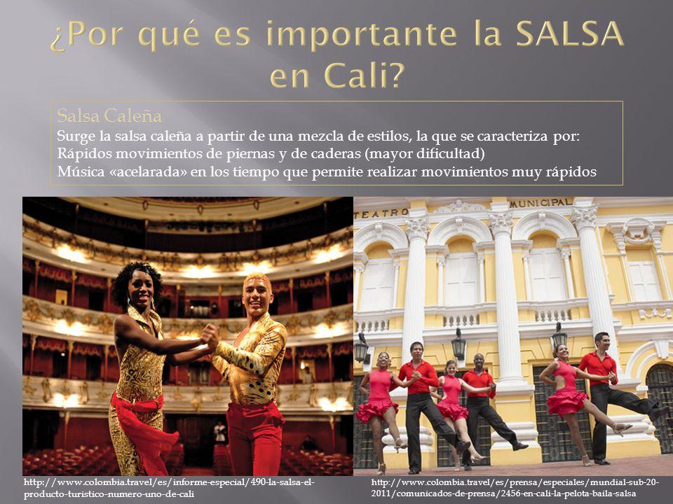 http://www.colombia.travel/es/informe-especial/490-la-salsa-el- producto-turistico-numero-uno-de-cali http://www.colombia.travel/es/prensa/especiales/