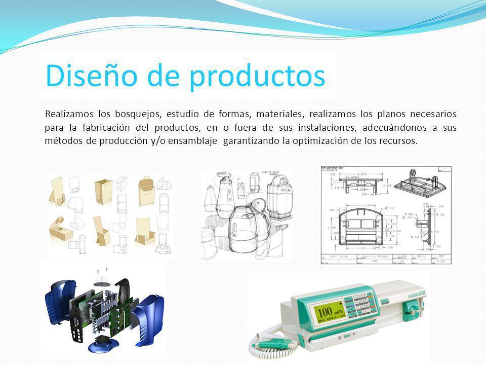 Diseño de productos Realizamos los bosquejos, estudio de formas, materiales, realizamos los planos necesarios para la fabricación del productos, en o