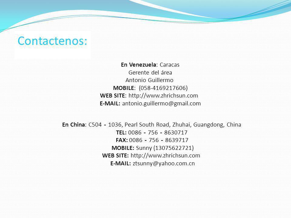 En China: C504 1036, Pearl South Road, Zhuhai, Guangdong, China TEL: 0086 756 8630717 FAX: 0086 756 8639717 MOBILE: Sunny (13075622721) WEB SITE: http