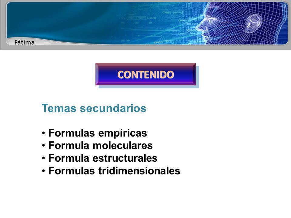 Fátima Fórmulas químicas Es la representación escrita y simbólica de la molécula de una sustancia.