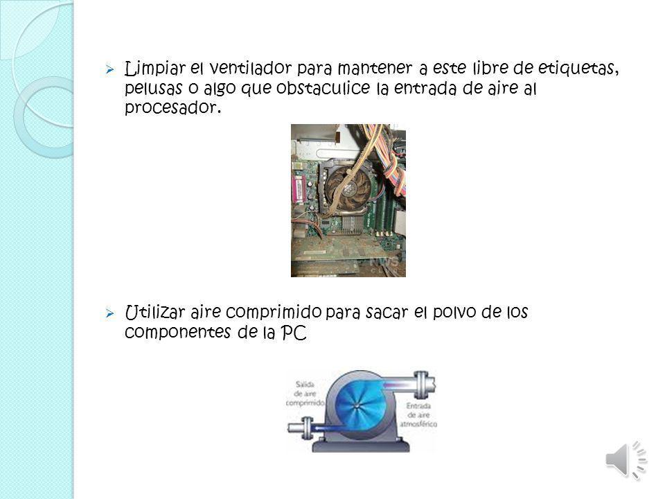 Mantener el orden y la limpieza en la zona donde se encuentra el equipo de computo Dar mantenimiento preventivo a el equipo de computo por lo menos un