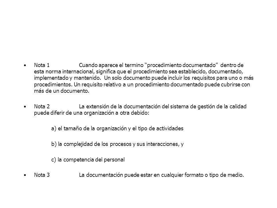 4.2. REQUISITOS DE LA DOCUMENTACIÓN 4.2.1. GENERALIDADES La documentación del sistema de gestión de la calidad debe incluir: Declaraciones documentada