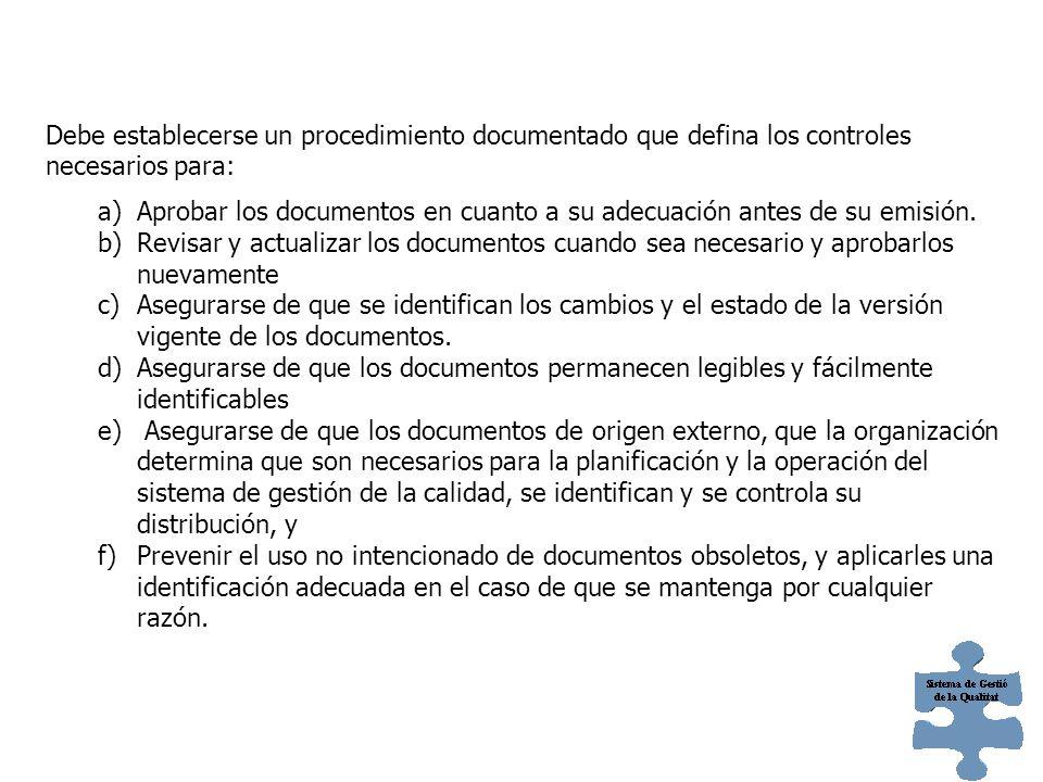 4.2.3. CONTROL DE LOS DOCUMENTOS Los documentos requeridos por el sistema de gestión de la calidad deben controlarse. Los registros son un tipo especi