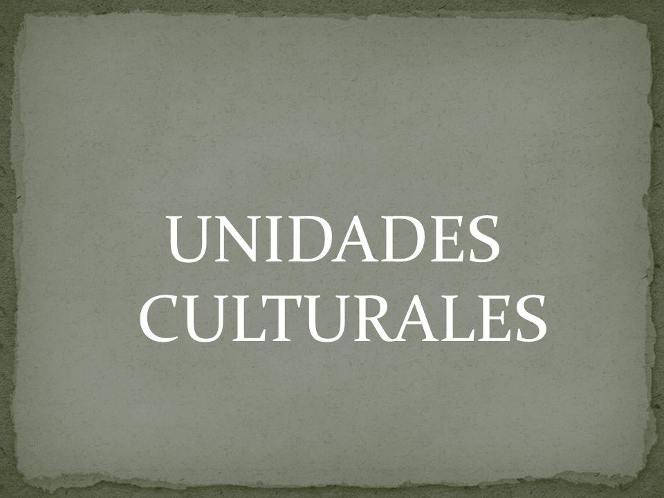 UNIDADES CULTURALES
