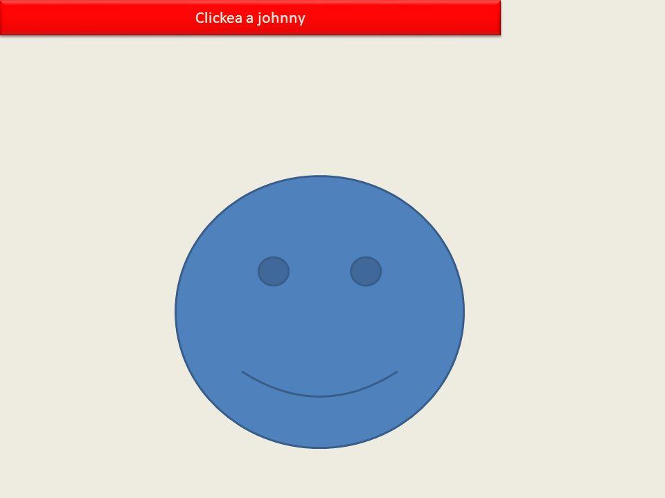 Clickea a johnny