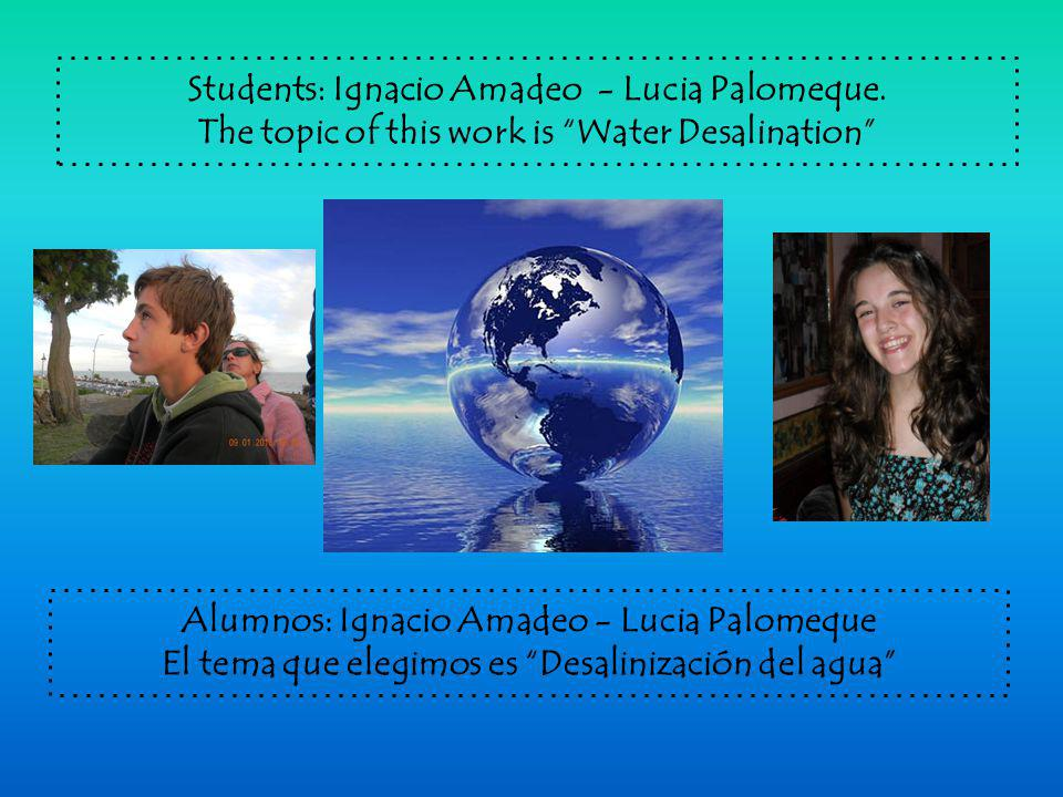 Students: Ignacio Amadeo - Lucia Palomeque.