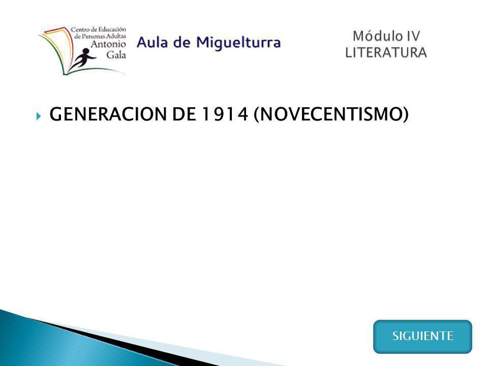 GENERACION DE 1914 (NOVECENTISMO)