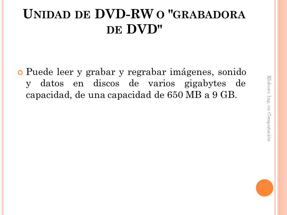 U NIDAD DE DVD-RW O