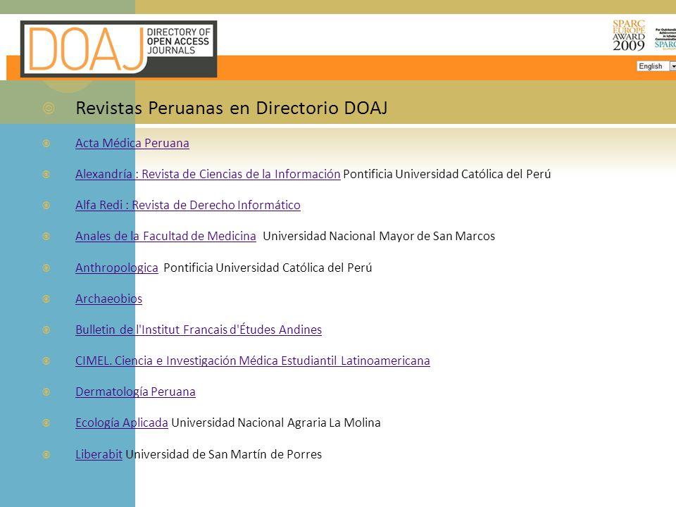 Revistas Peruanas en Directorio DOAJ Acta Médica Peruana Alexandría : Revista de Ciencias de la Información Pontificia Universidad Católica del Perú A