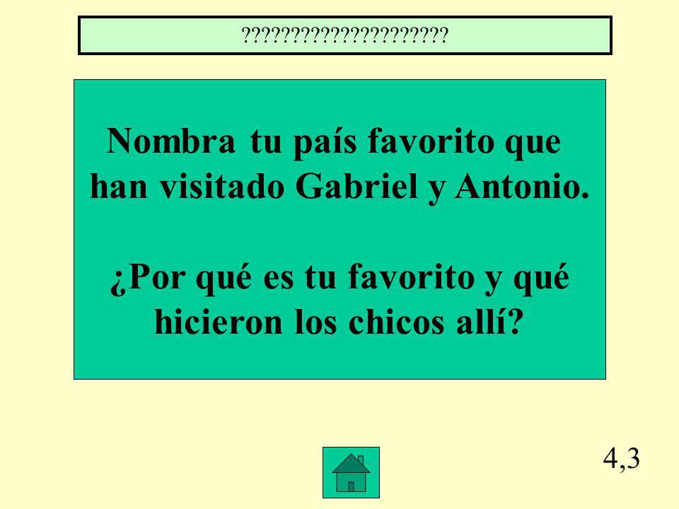 4,2 ¿Qué comen Gabriel y Antonio en el restaurante Equinoccio en Ecuador.