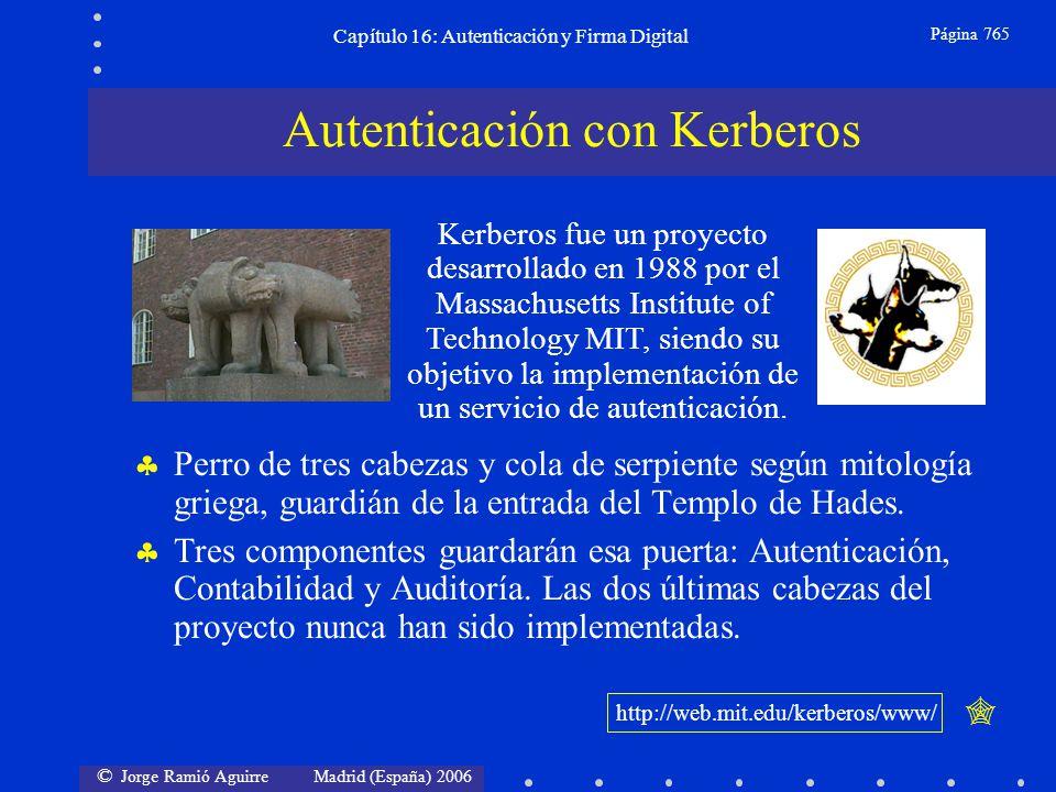 © Jorge Ramió Aguirre Madrid (España) 2006 Capítulo 16: Autenticación y Firma Digital Página 765 Perro de tres cabezas y cola de serpiente según mitol