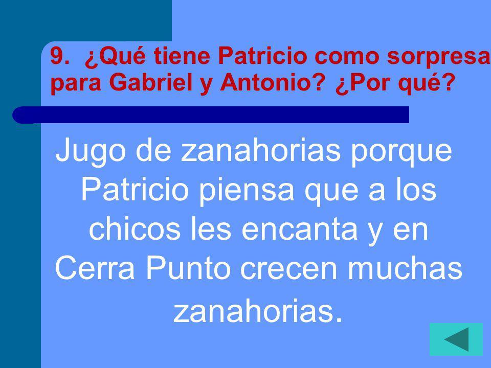 8. ¿A quién conocen Gabriel y Antonio en el Cuidad de Panamá.
