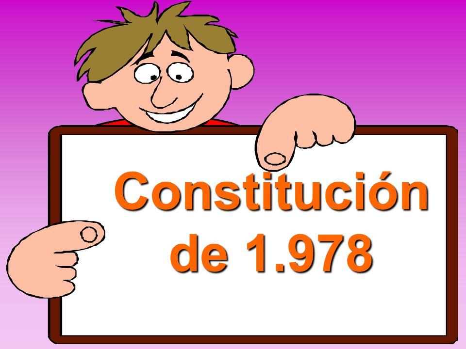 LA CONSTITUCIÓN DE 1978 Es la séptima que tiene España en 166 años. Es la única que se ha hecho con el consentimiento y colaboración de tod@s. La Cons