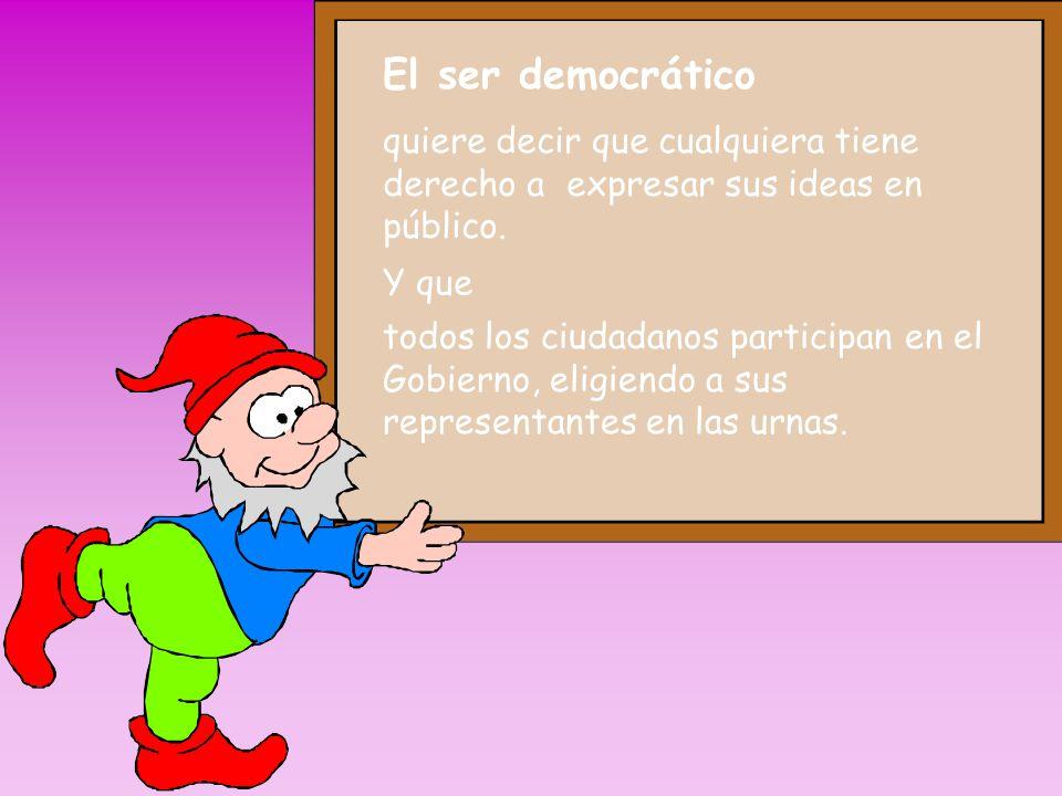 ESPAÑA es un Estado democrático que, ante todo, busca: La Libertad, la Justicia y la Igualdad para tod@s l@s español@s