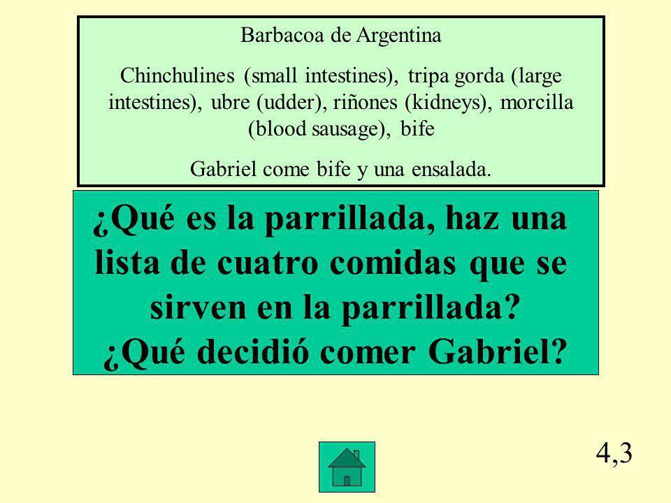 4,2 ¿Qué animales piensa Gabriel que oye por la noche mientras trata de dormir en el campanento.