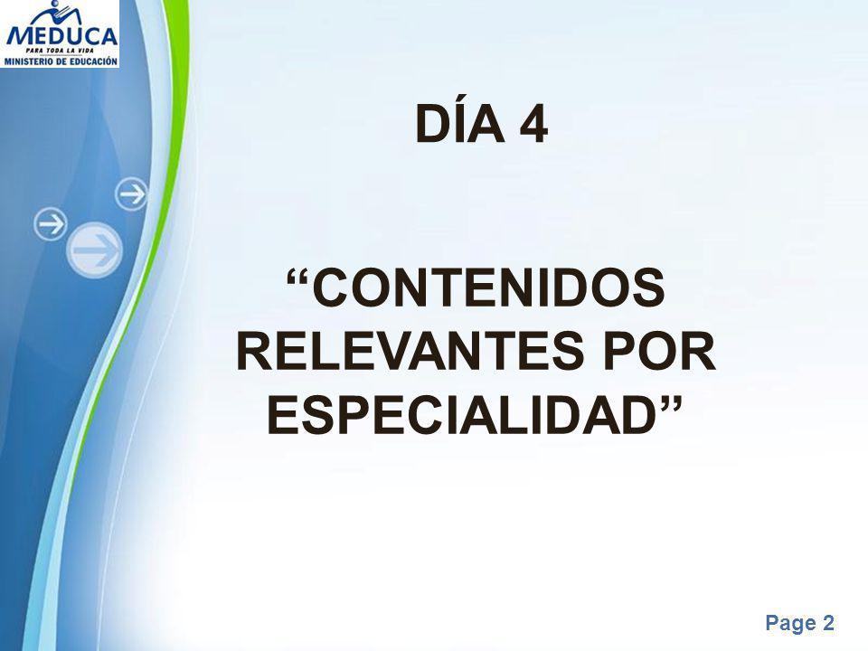 Powerpoint Templates Page 2 DÍA 4 CONTENIDOS RELEVANTES POR ESPECIALIDAD