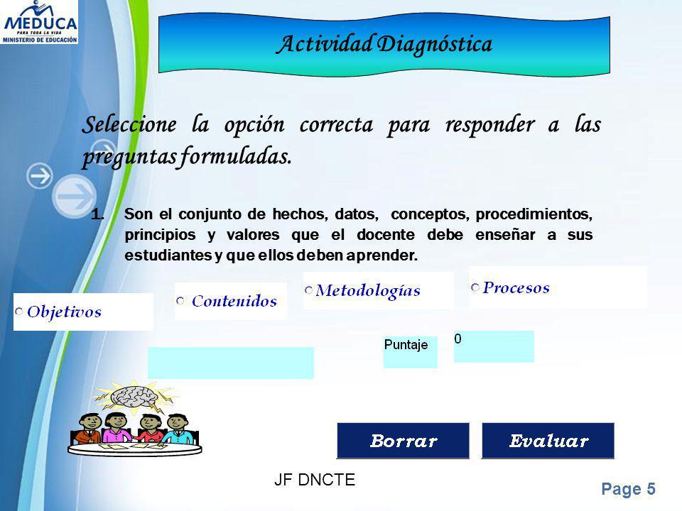 Powerpoint Templates Page 5 Actividad Diagnóstica Seleccione la opción correcta para responder a las preguntas formuladas. 1.Son el conjunto de hechos