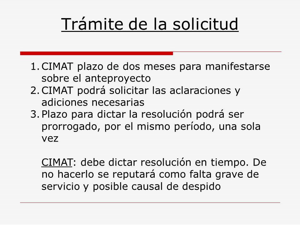 Trámite de la solicitud 1.CIMAT plazo de dos meses para manifestarse sobre el anteproyecto 2.CIMAT podrá solicitar las aclaraciones y adiciones necesa