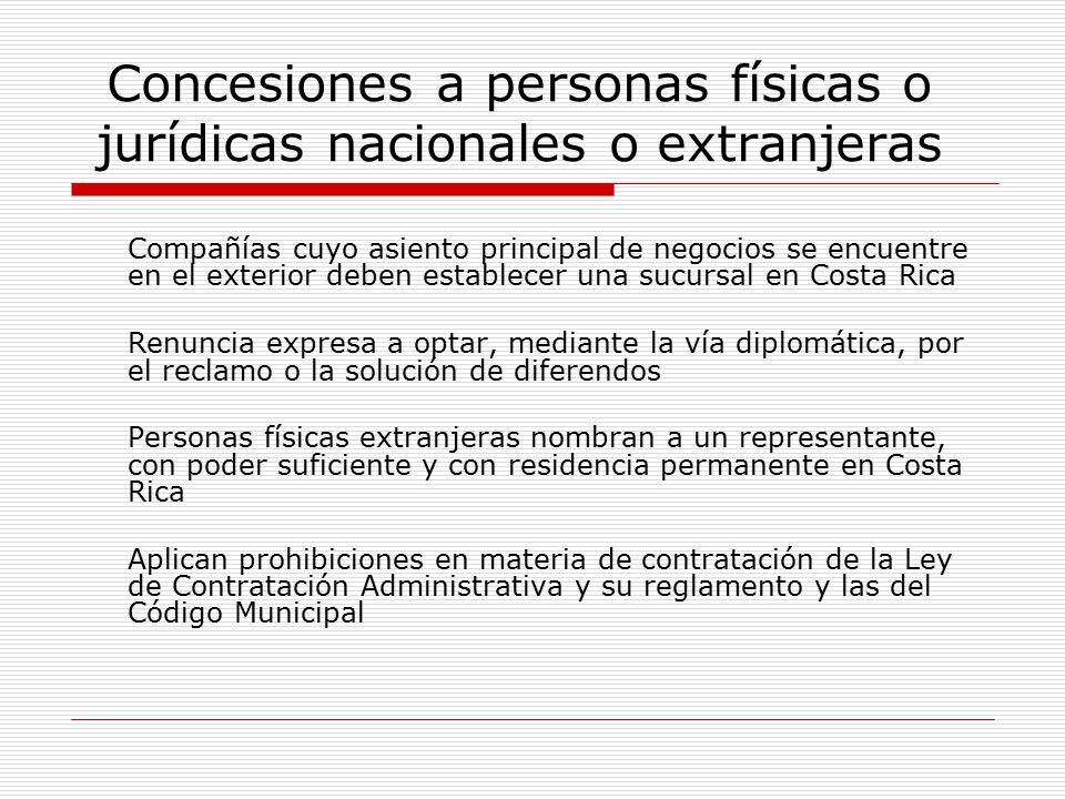 Concesiones a personas físicas o jurídicas nacionales o extranjeras Compañías cuyo asiento principal de negocios se encuentre en el exterior deben est