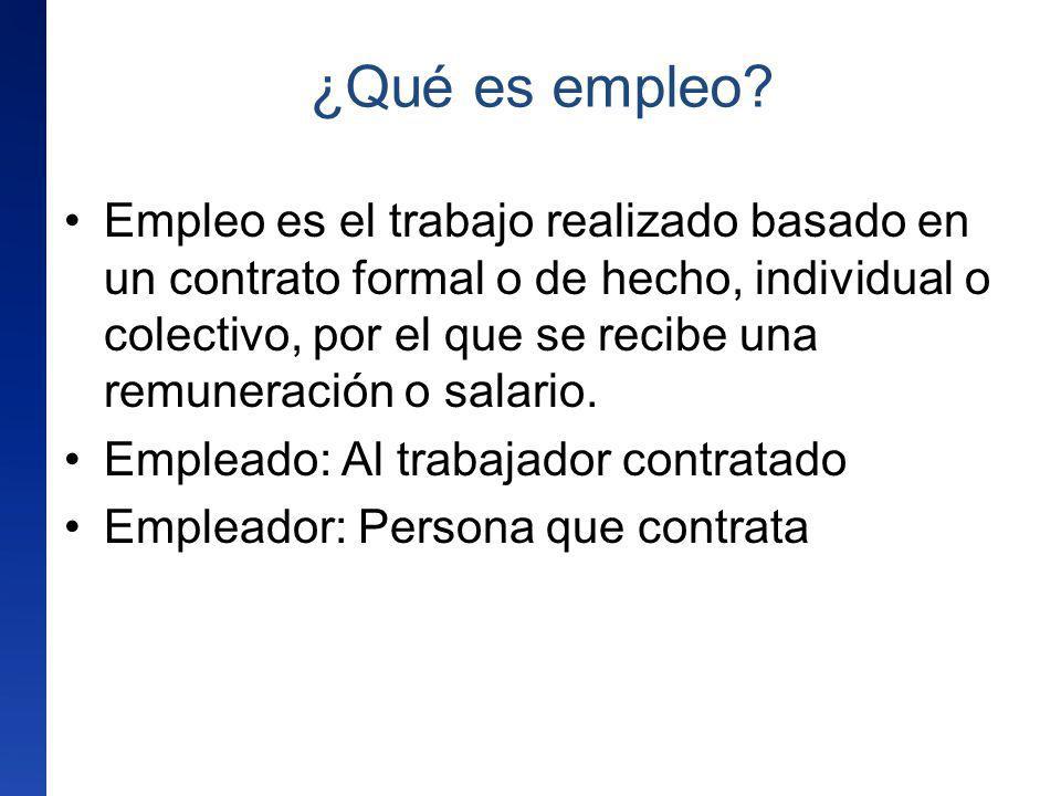 Empleo es el trabajo realizado basado en un contrato formal o de hecho, individual o colectivo, por el que se recibe una remuneración o salario. Emple