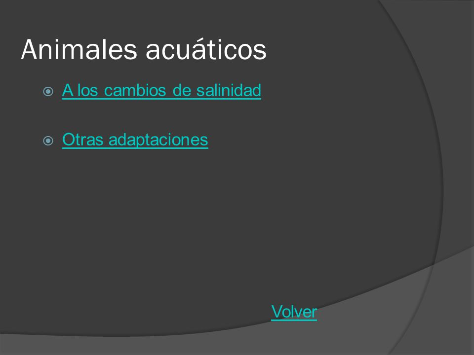 Animales acuáticos Eurihalinos: Son capaces de aceptar bruscos cambios de salinidad Característicos de: estuarios, rías y desembocaduras de ríos Salmones, anguilas… Estenohalinos: No están adaptados a los cambios de salinidad.