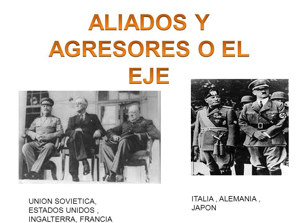 UNION SOVIETICA, ESTADOS UNIDOS, INGALTERRA, FRANCIA ITALIA, ALEMANIA, JAPON