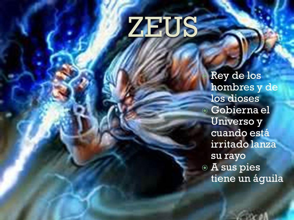 Rey de los hombres y de los dioses Gobierna el Universo y cuando está irritado lanza su rayo A sus pies tiene un águila