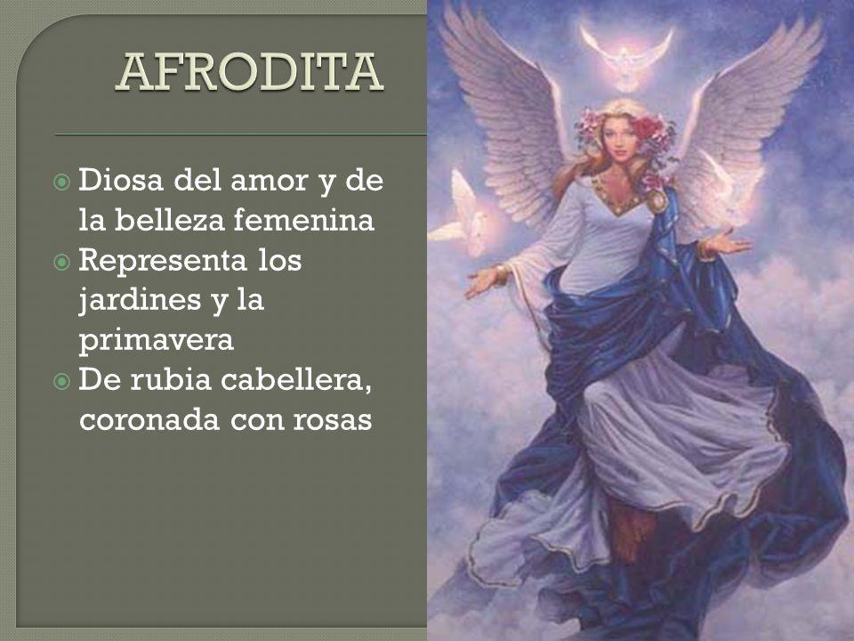 Diosa del amor y de la belleza femenina Representa los jardines y la primavera De rubia cabellera, coronada con rosas