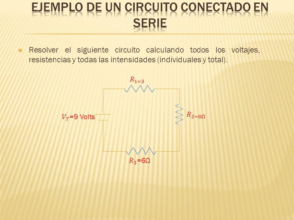 Resolver el siguiente circuito calculando todos los voltajes, resistencias y todas las intensidades (individuales y total).