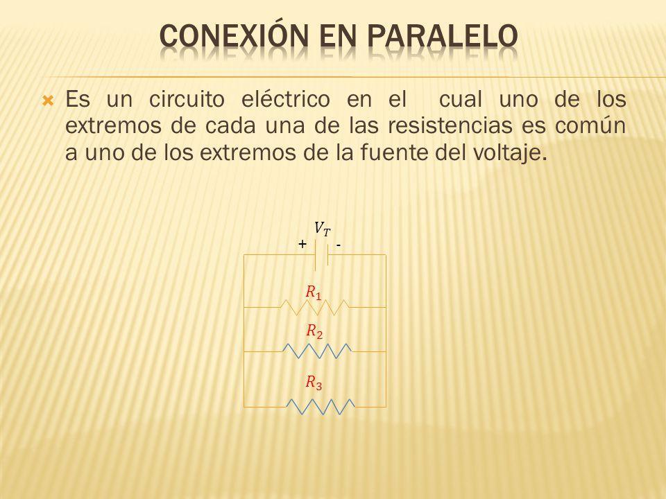 Es un circuito eléctrico en el cual uno de los extremos de cada una de las resistencias es común a uno de los extremos de la fuente del voltaje. +-