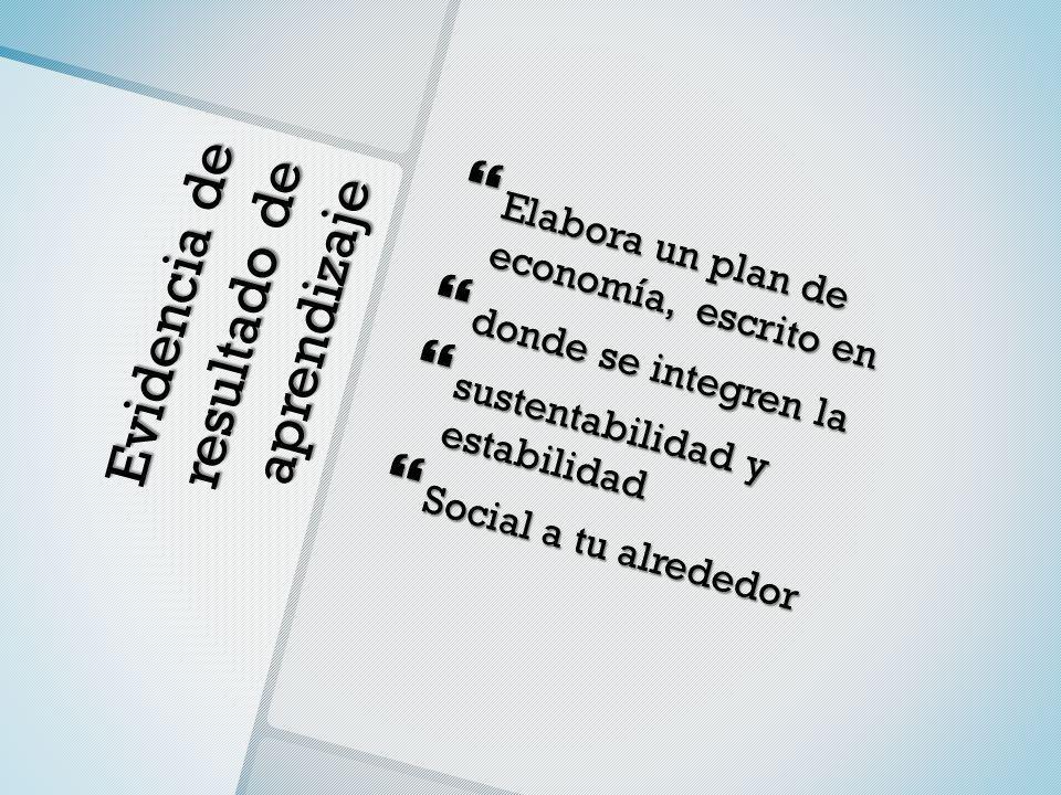 Evidencia de resultado de aprendizaje Elabora un plan de economía, escrito en Elabora un plan de economía, escrito en donde se integren la donde se in