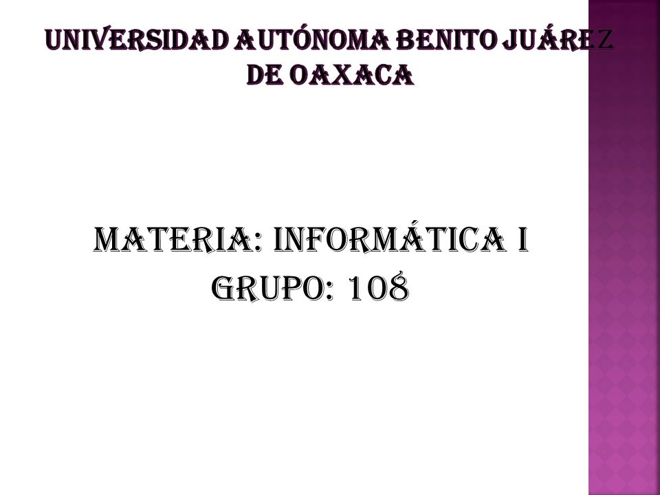 Materia: informática i Grupo: 108