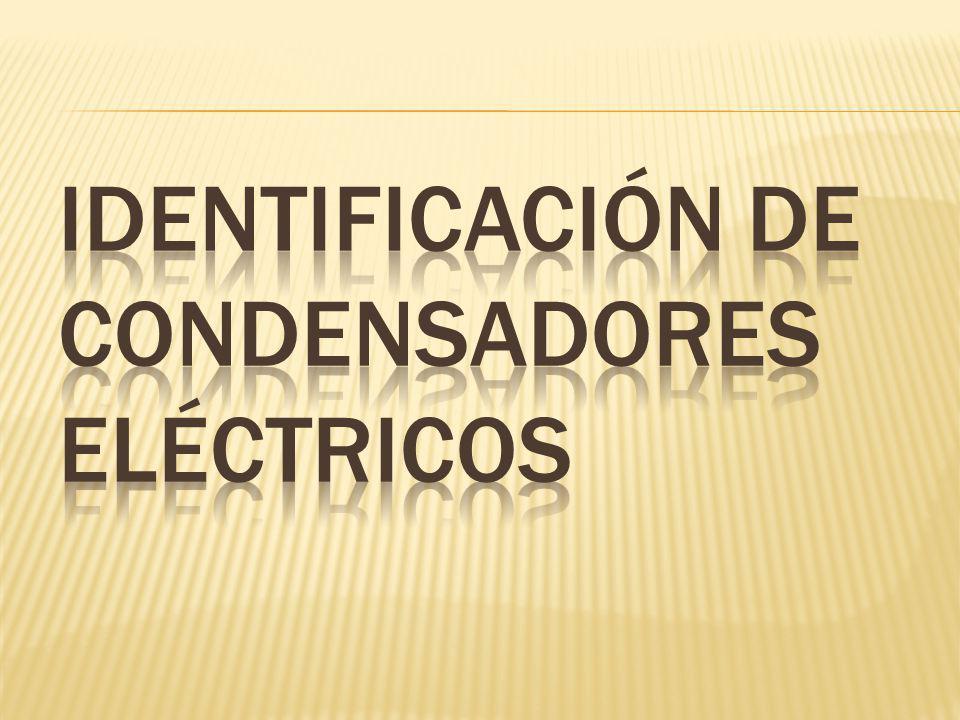 Capacitor: es un dispositivo eléctrico que sirve para almacenar energía.