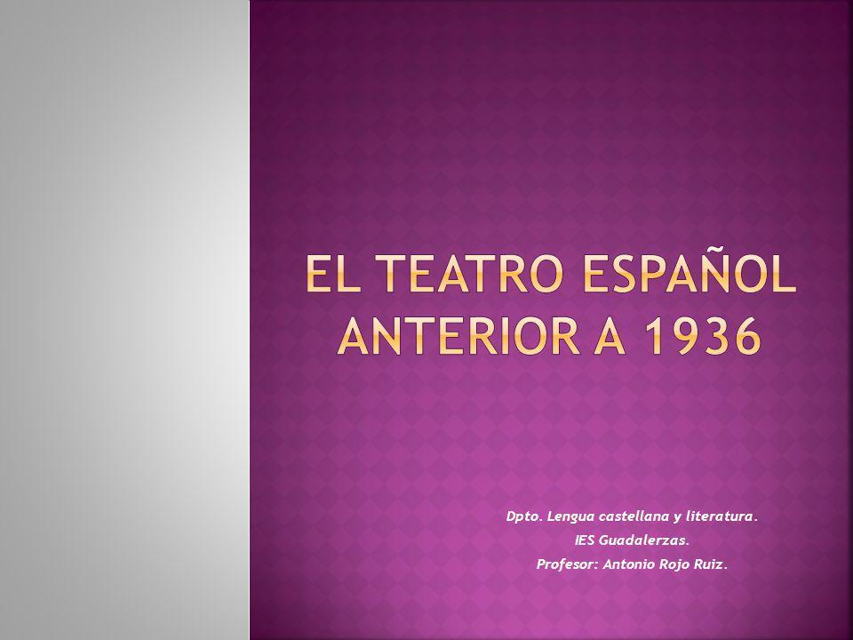 Dpto. Lengua castellana y literatura. IES Guadalerzas. Profesor: Antonio Rojo Ruiz.