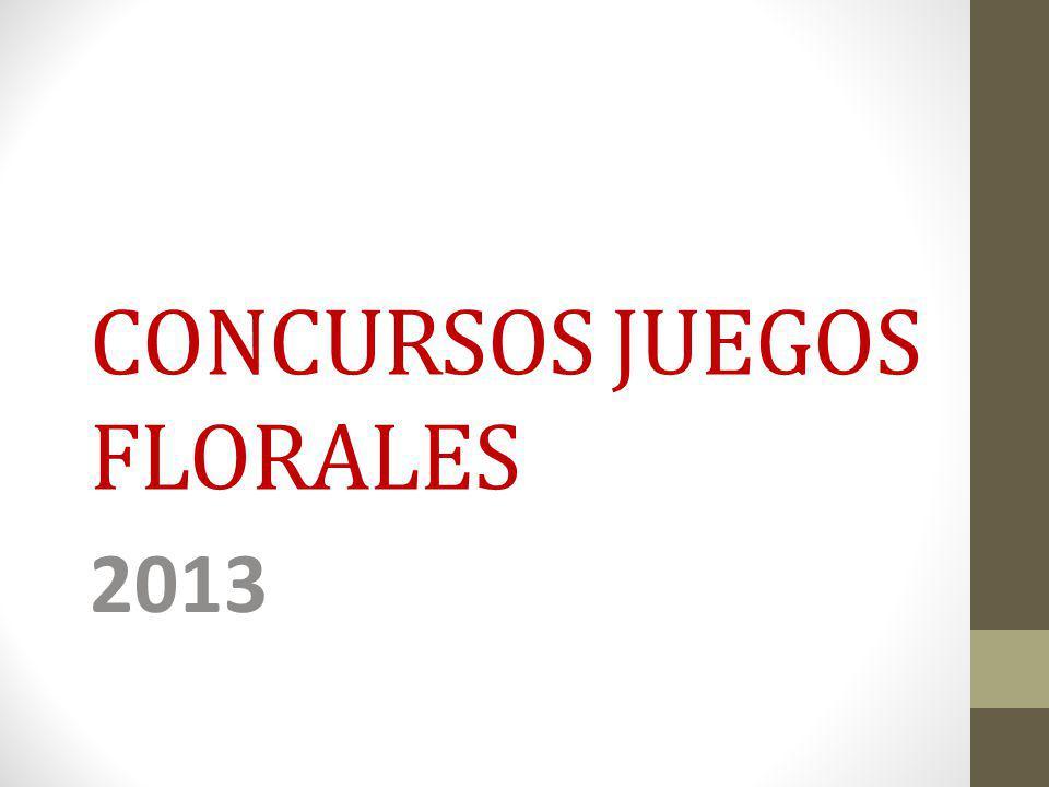 CONCURSOS JUEGOS FLORALES 2013