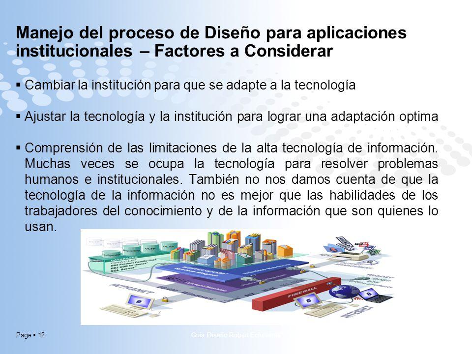 Page 12 Cambiar la institución para que se adapte a la tecnología Ajustar la tecnología y la institución para lograr una adaptación optima Comprensión